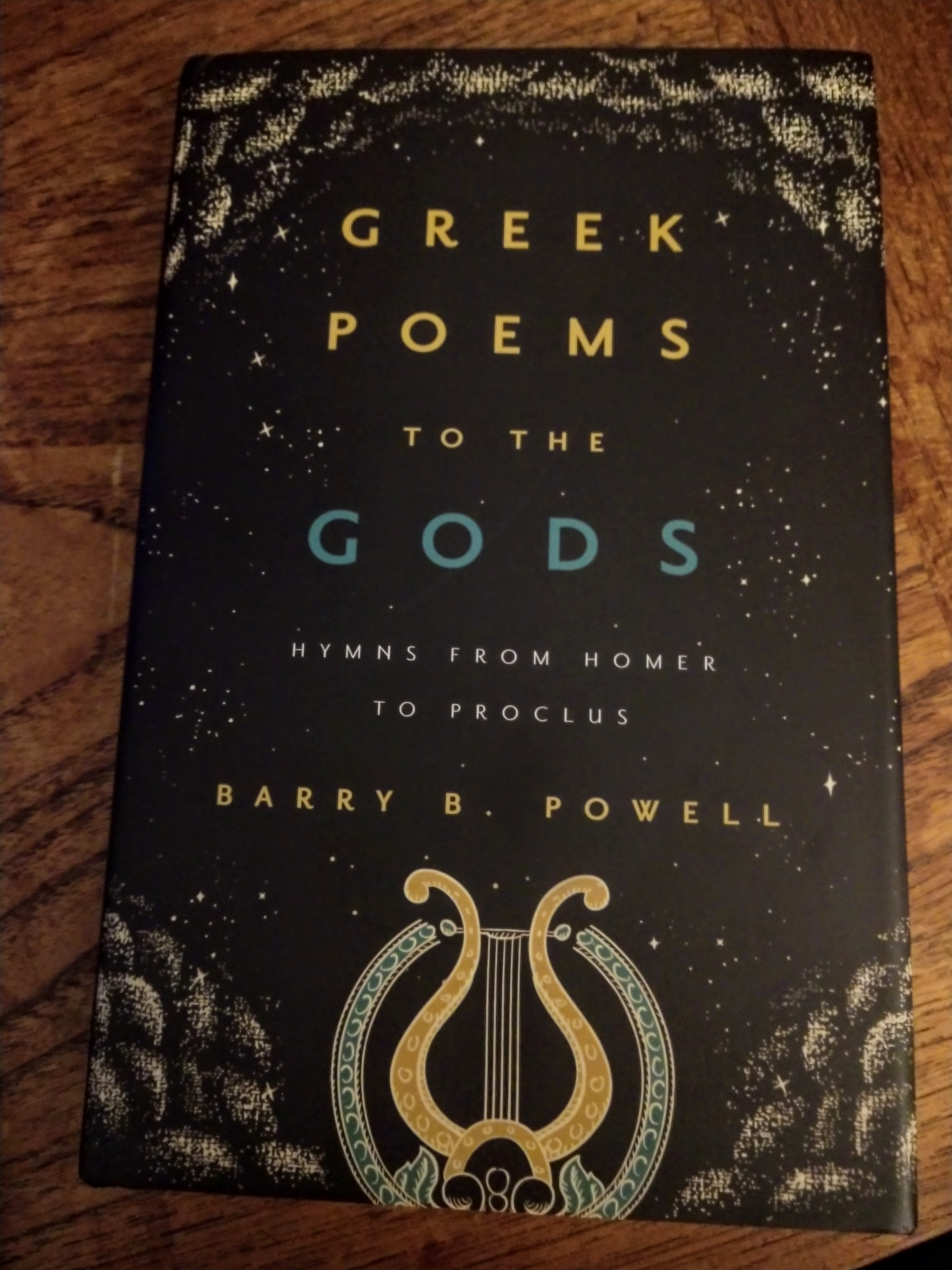 Greek Poems to the Gods by Barry Powell
